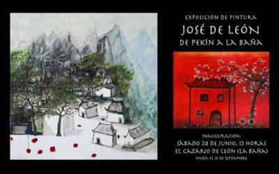 """JOSÉ DE LEÓN llega a La Cabrera con la exposición """"De Pekín a La Baña"""""""