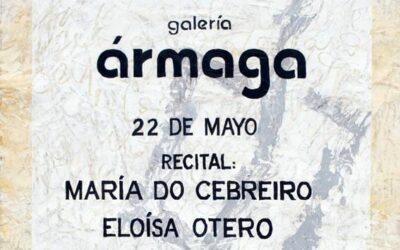 Poemas de María do Cebreiro y Eloísa Otero, con intervención sensorial de Sara Lostum