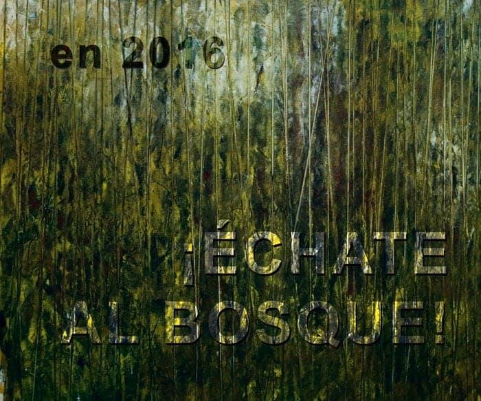 """Felicitación de Juan Rafael: """"En 2016... ¡Échate al bosque"""""""
