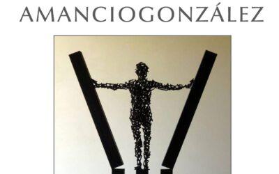 «Metal». Esculturas de Amancio González