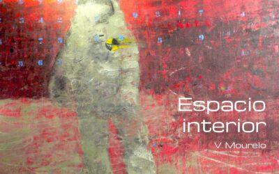 """El """"espacio interior"""" de Vázquez Mourelo"""
