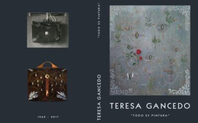 «Todo es pintura», un libro-catálogo de la pintora TERESA GANCEDO, ya en imprenta