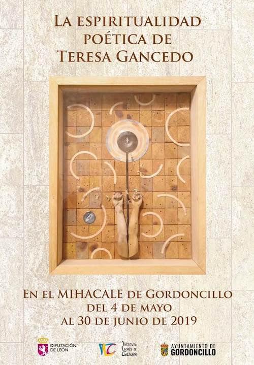 """""""La espiritualidad poética de Teresa Gancedo"""", una exposición en el MIHACALE de Gordoncillo (León)"""